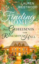 Finding Home - Das Geheimnis von Rosemont Hall