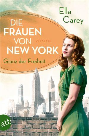 Die Frauen von New York - Glanz der Freiheit