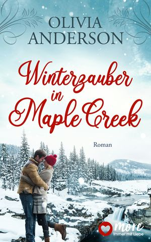 Winterzauber in Maple Creek