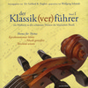 Vergrößerte Darstellung Cover: Der Klassik(ver)führer, Band 1. Externe Website (neues Fenster)