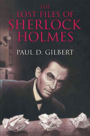 Lost Files of Sherlock Holmes