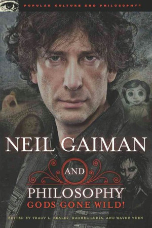 Neil Gaiman and Philosophy