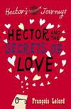 Vergrößerte Darstellung Cover: Hector and the Secrets of Love. Externe Website (neues Fenster)
