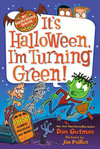 It's Halloween, I'm Turning Green