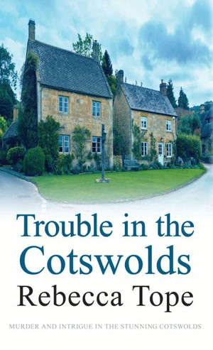 Trouble in the Cotswolds