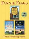 Fried Green Tomatoes/ Can't Wait to Get to Heaven/ I Still Dream About You: Three Bestselling Novels