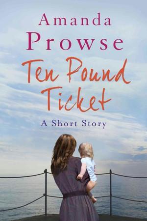 The Ten-pound Ticket