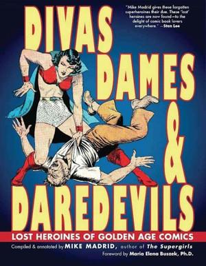 Divas, Dames & Daredevils