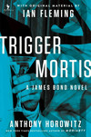 Vergrößerte Darstellung Cover: Trigger Mortis. Externe Website (neues Fenster)
