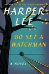 Vergrößerte Darstellung Cover: Go Set a Watchman. Externe Website (neues Fenster)