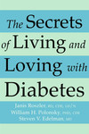 The Secrets of Living and Loving With Diabetes