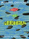 Vergrößerte Darstellung Cover: Who Is Martha?. Externe Website (neues Fenster)