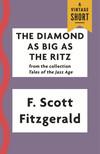 The Diamond As Big As the Ritz