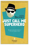 Just Call Me Superhero