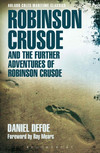 Robinson Crusoe and the Further Adventures of Robinson Crusoe