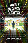 Vergrößerte Darstellung Cover: Highly Illogical Behavior. Externe Website (neues Fenster)