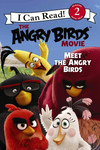 Meet the Angry Birds