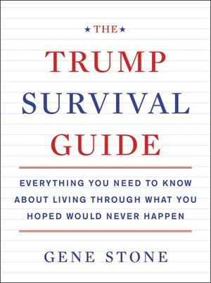 The Trump Survival Guide