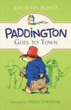 Vergrößerte Darstellung Cover: Paddington Goes to Town. Externe Website (neues Fenster)