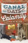 Vergrößerte Darstellung Cover: Canal Days Calamity. Externe Website (neues Fenster)