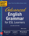 Practice Makes Perfect - Advanced English Grammar for Esl Learners