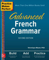 Practice Makes Perfect - Advanced French Grammar