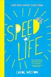 Vergrößerte Darstellung Cover: Speed of Life. Externe Website (neues Fenster)