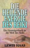 Die heilende Energie des Reiki