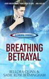 Breathing Betrayal
