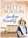 Vergrößerte Darstellung Cover: Goodbye Piccadilly. Externe Website (neues Fenster)