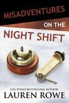 Vergrößerte Darstellung Cover: Misadventures on the Night Shift. Externe Website (neues Fenster)