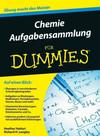 Vergrößerte Darstellung Cover: Chemie Aufgabensammlung fur Dummies. Externe Website (neues Fenster)