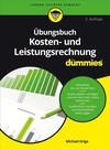 Vergrößerte Darstellung Cover: Ubungsbuch Kosten- und Leistungsrechnung fur Dummies. Externe Website (neues Fenster)