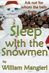 Sleep With the Snowmen