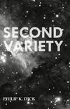 Vergrößerte Darstellung Cover: Second Variety. Externe Website (neues Fenster)