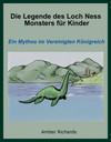 Vergrößerte Darstellung Cover: Die Legende des Loch Ness Monsters für Kinder. Externe Website (neues Fenster)