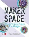 Vergrößerte Darstellung Cover: Makerspace Sound and Music Projects for All Ages. Externe Website (neues Fenster)