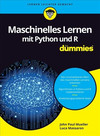 Vergrößerte Darstellung Cover: Maschinelles Lernen mit Python und R fur Dummies. Externe Website (neues Fenster)
