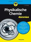 Vergrößerte Darstellung Cover: Physikalische Chemie fur Dummies. Externe Website (neues Fenster)