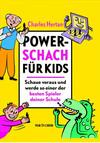Vergrößerte Darstellung Cover: Power Schach für Kids. Externe Website (neues Fenster)