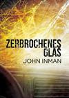 Vergrößerte Darstellung Cover: Zerbrochenes Glas. Externe Website (neues Fenster)