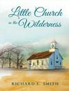 Little Church in the Wilderness