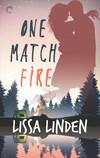 One Match Fire