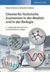 Chemie fur Technische Assistenten in der Medizin und in der Biologie