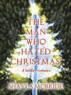 The Man Who Hated Christmas