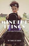 Vergrößerte Darstellung Cover: Mindful Things. Externe Website (neues Fenster)