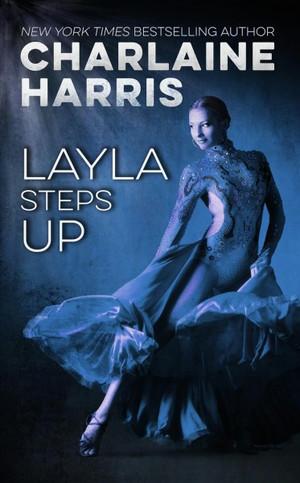 Layla Steps Up
