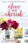 Vergrößerte Darstellung Cover: To Love and to Cherish. Externe Website (neues Fenster)