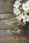 Vergrößerte Darstellung Cover: Tell Me a Lie. Externe Website (neues Fenster)