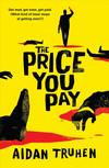 Vergrößerte Darstellung Cover: The Price You Pay. Externe Website (neues Fenster)